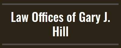 Law Offices of Gary J. Hill